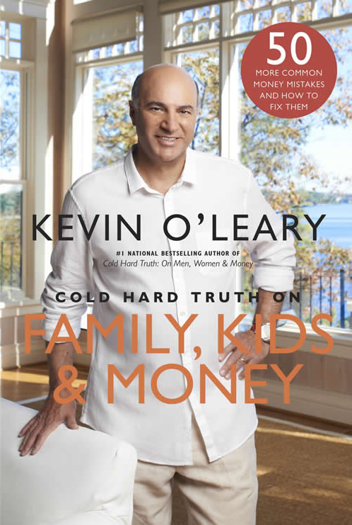 COLD HARD TRUTH On Family, Kids and Money
